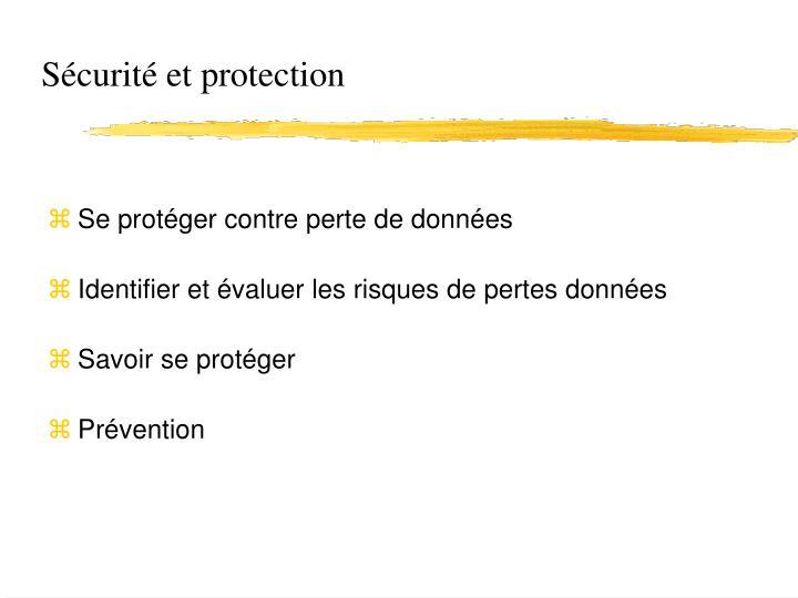Sécurité et protection