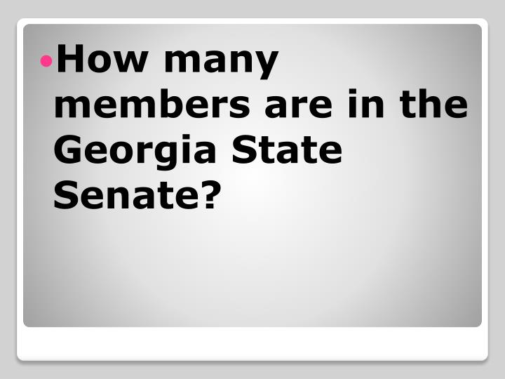 How many members are in the Georgia State Senate?