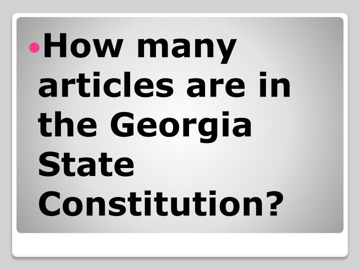 How many articles are in the Georgia State Constitution?
