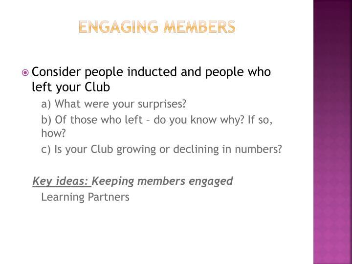 Engaging Members