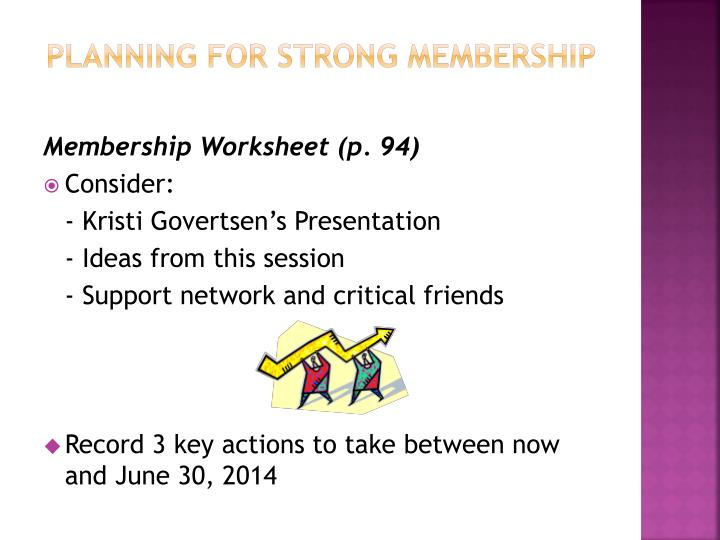 Planning for strong membership