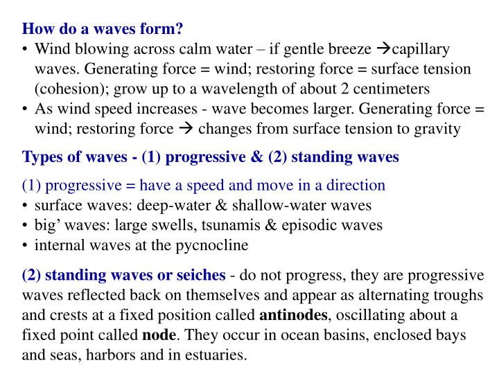 How do a waves form?