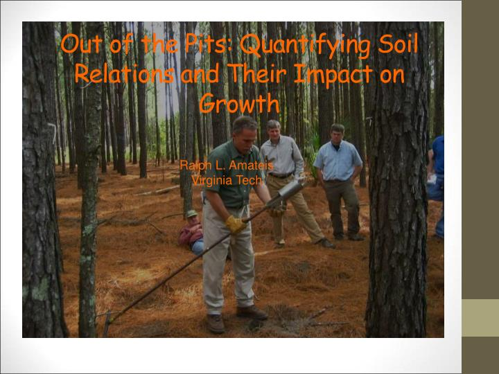 Out of the pits quantifying soil relations and their impact on growth