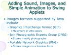 adding sound images and simple animation to swing applets1