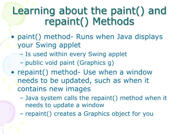 Learning about the paint() and repaint() Methods