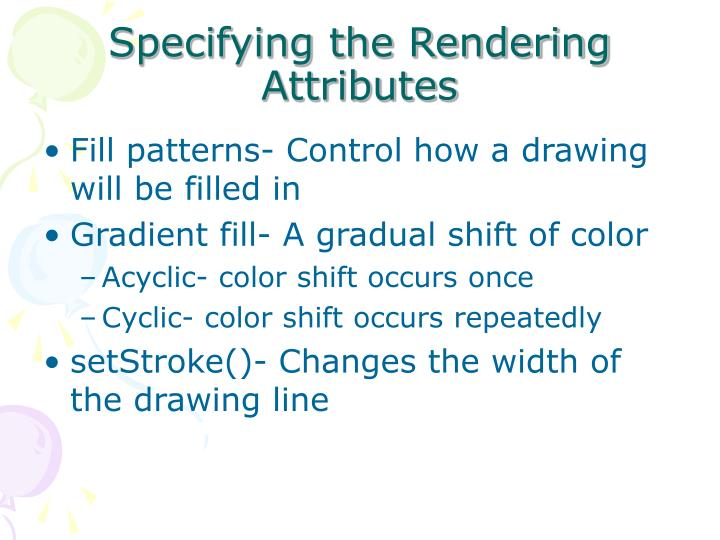Specifying the Rendering Attributes