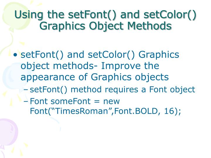 Using the setFont() and setColor() Graphics Object Methods