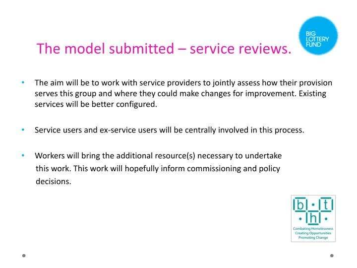 The model submitted – service reviews.