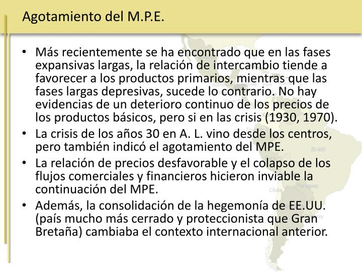 Agotamiento del M.P.E.