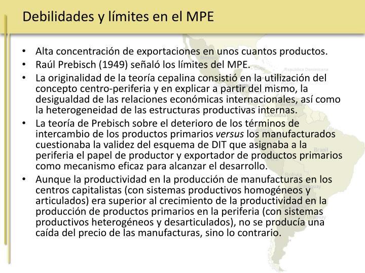 Debilidades y límites en el MPE