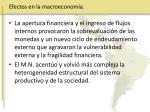 efectos en la macroeconom a