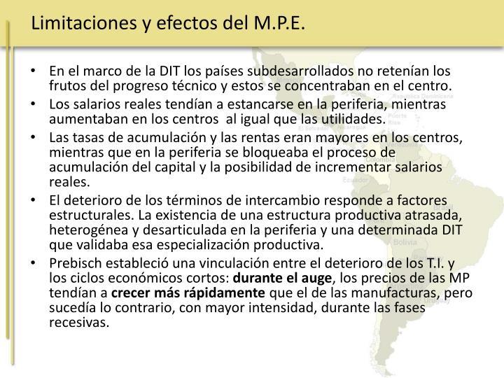 Limitaciones y efectos del M.P.E.