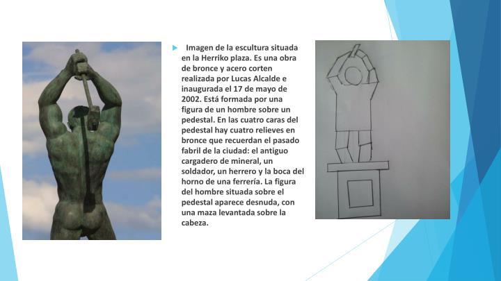 Imagen de la escultura situada en la