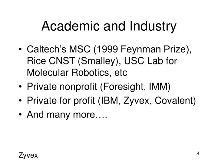 Academic and Industry