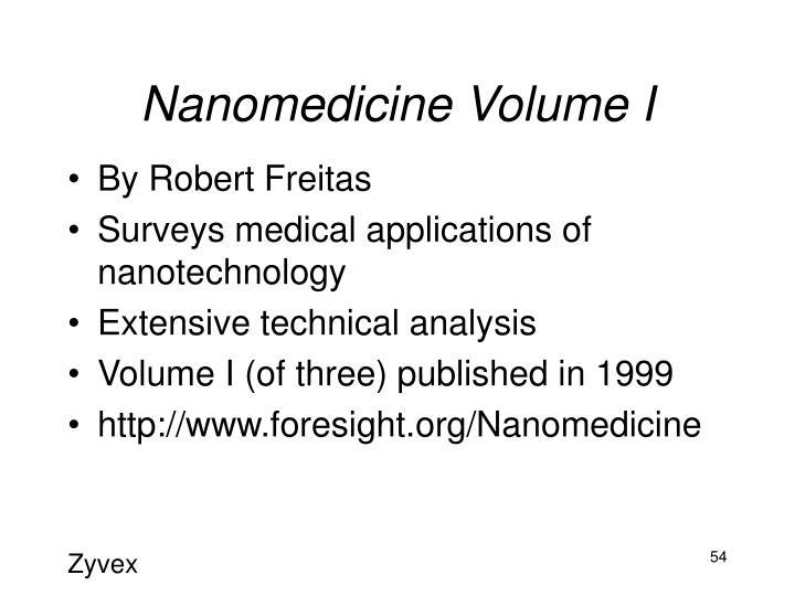 Nanomedicine Volume I