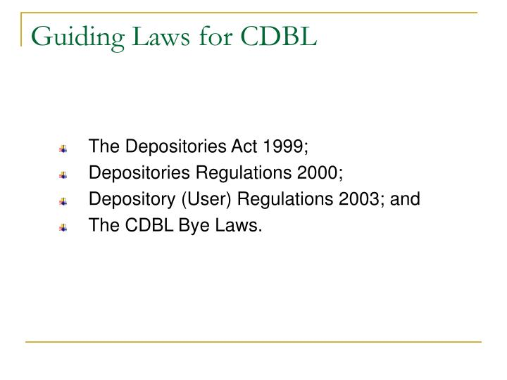 Guiding Laws for CDBL
