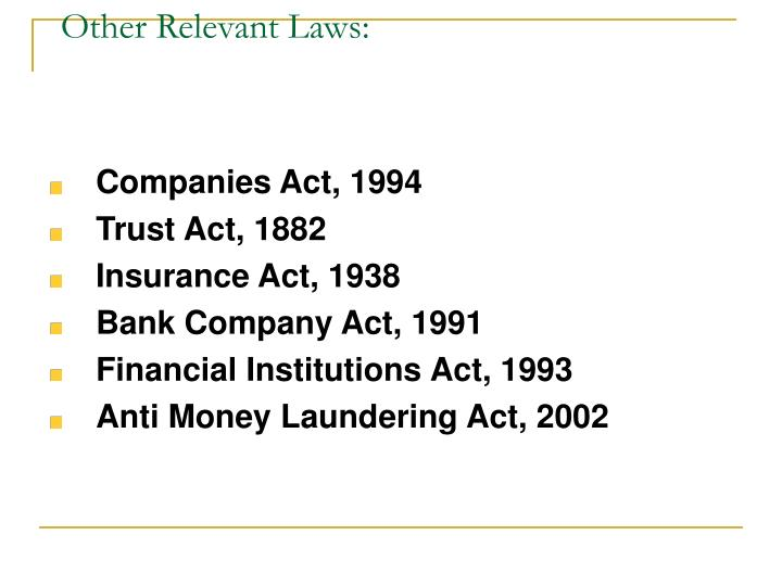 Other Relevant Laws: