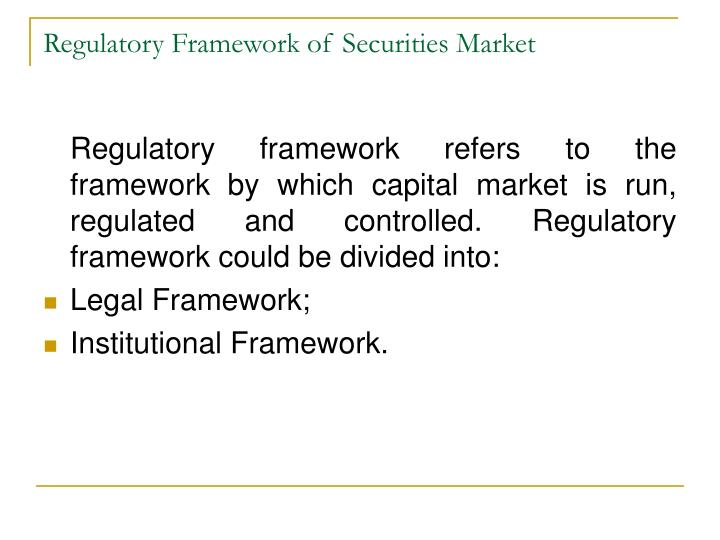 Regulatory Framework of Securities Market