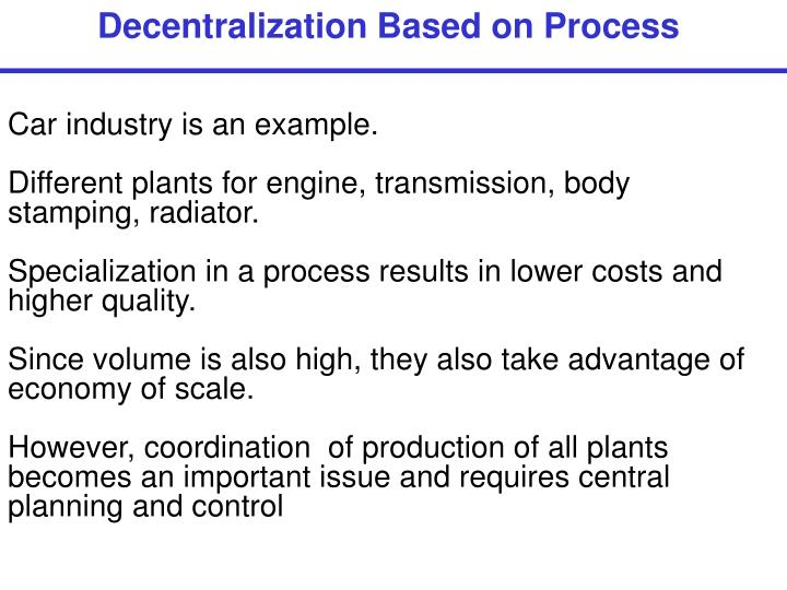 Decentralization Based on Process