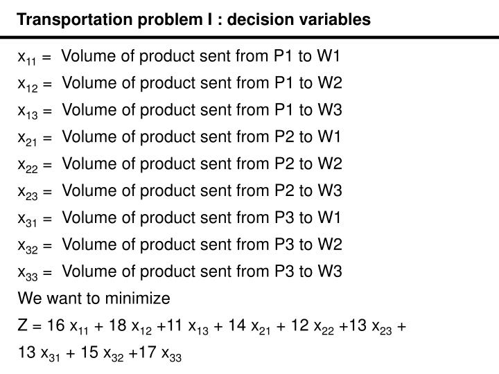 Transportation problem I : decision variables