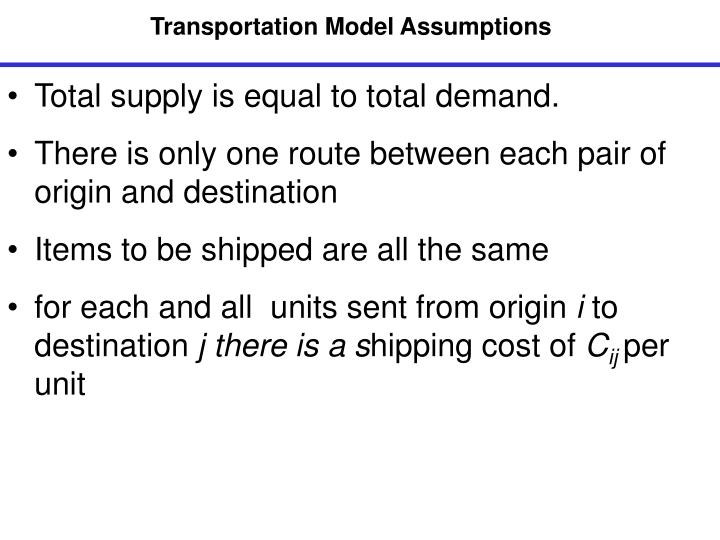 Transportation Model Assumptions