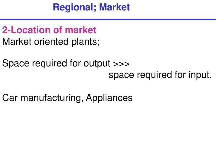 Regional; Market