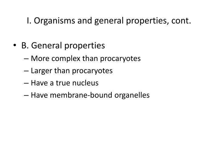 I. Organisms and general properties, cont.