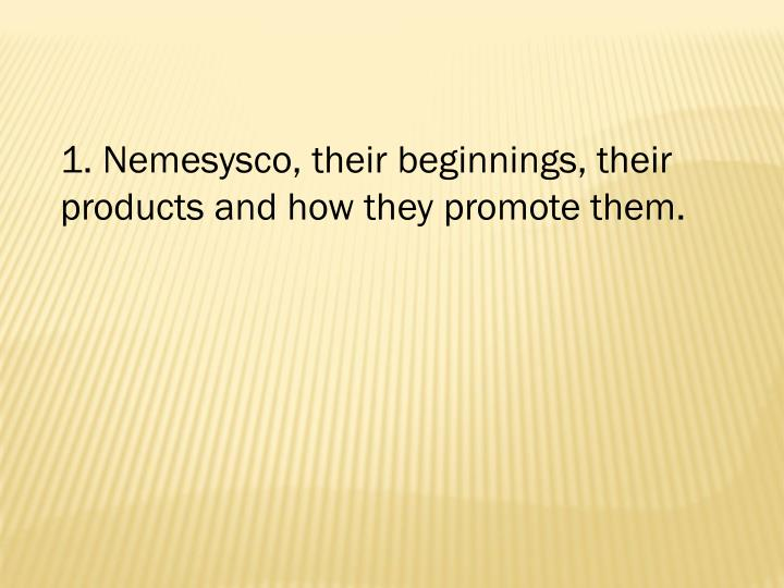 1. Nemesysco, their beginnings, their products and how they promote them.