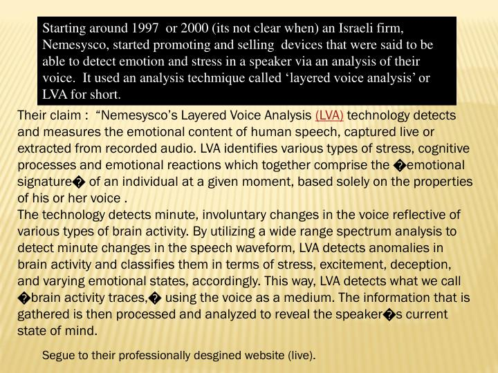 Starting around 1997  or 2000 (its not clear when) an Israeli firm,