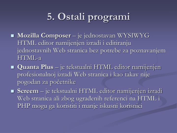 5. Ostali programi