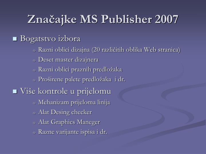 Značajke MS Publisher 2007