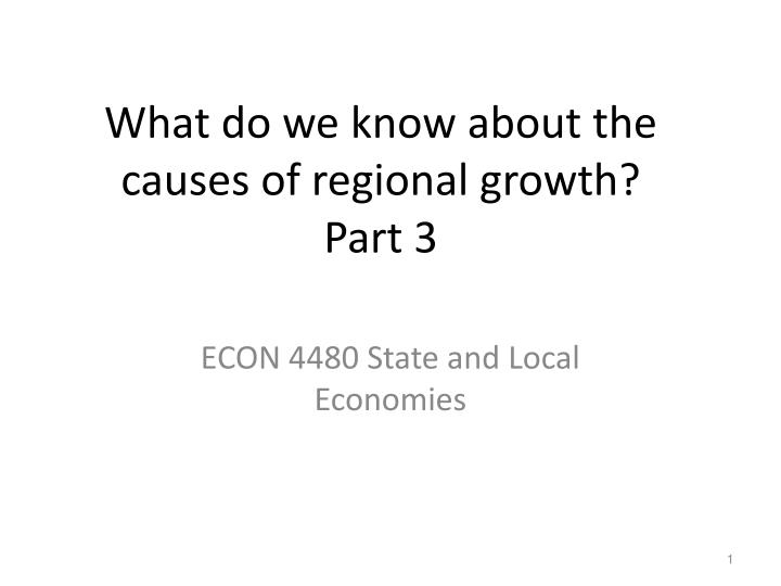 What do we know about the causes of regional growth part 3