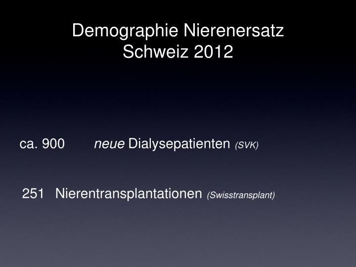 Demographie Nierenersatz Schweiz 2012