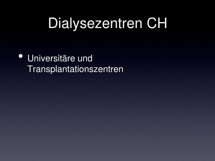 Dialysezentren CH