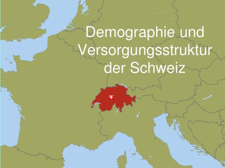 Demographie und Versorgungsstruktur