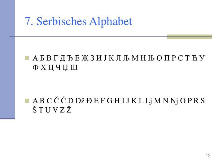 7. Serbisches Alphabet