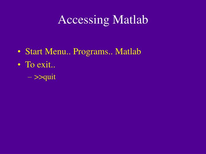 Accessing Matlab