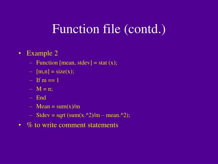 Function file (contd.)