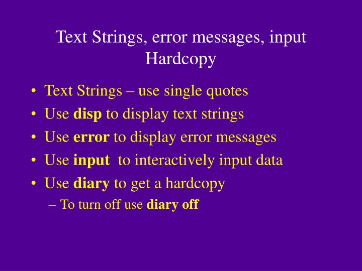 Text Strings, error messages, input