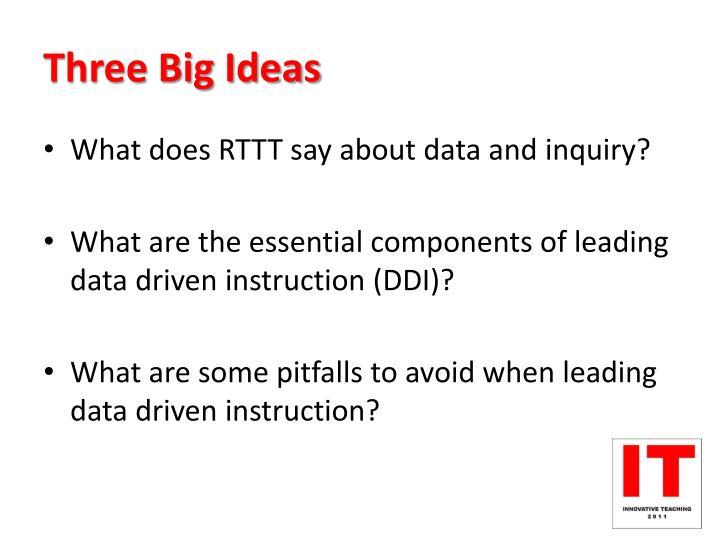 Three Big Ideas
