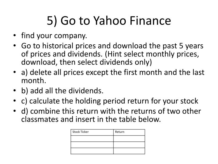 5) Go to Yahoo Finance