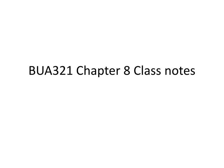 bua321 chapter 8 class notes