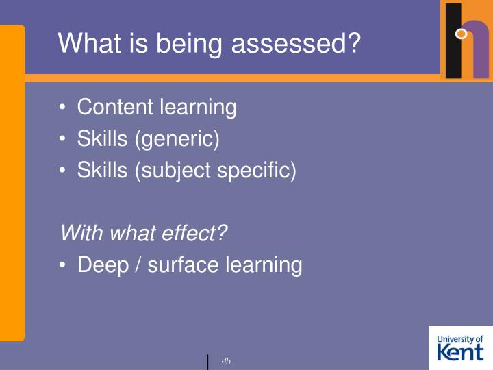 What is being assessed?