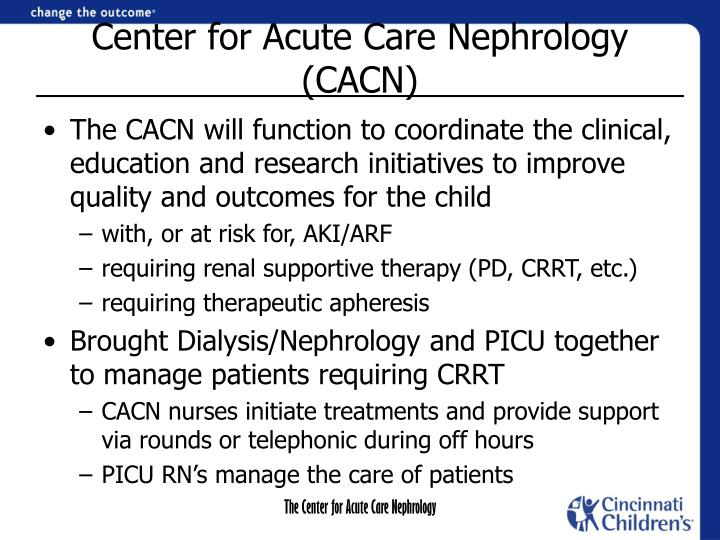 Center for Acute Care Nephrology (CACN)