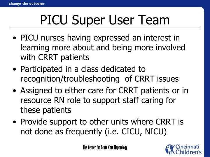 PICU Super User Team