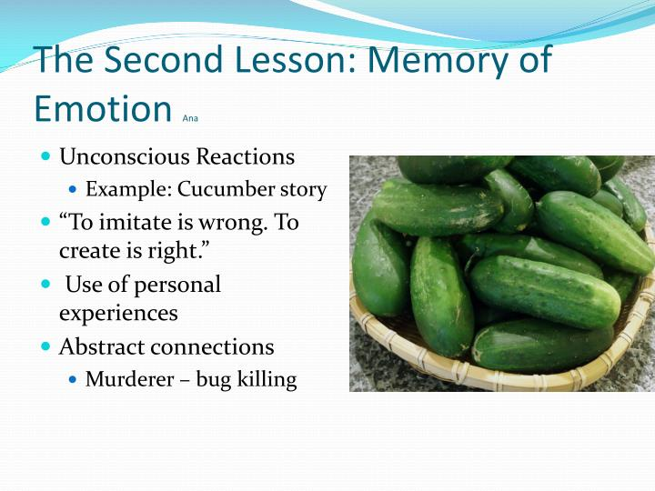 The Second Lesson: Memory of Emotion