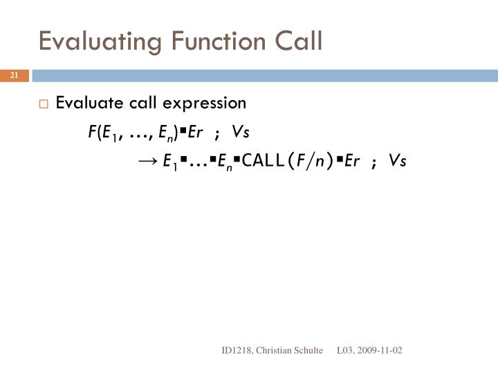 Evaluating Function Call