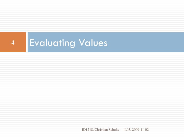 Evaluating Values