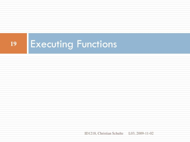 Executing Functions