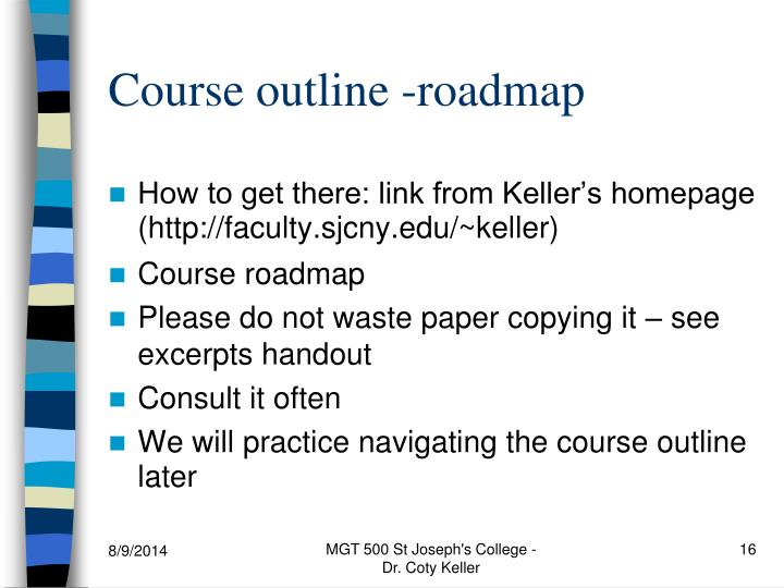 Course outline -roadmap